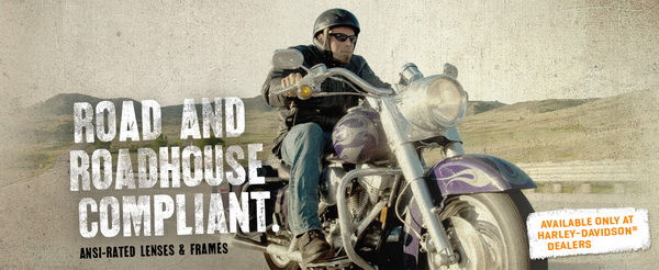 Harley Davidson: Road and Roadhouse Compliant -  ANSI rated lenses and frames. Man on motorcycle.